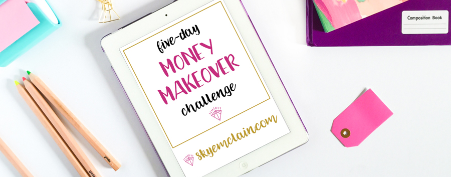 Five Day Money Makeover Challenge